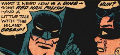 Batman Needs a Dime and Some Red Nail Polish.