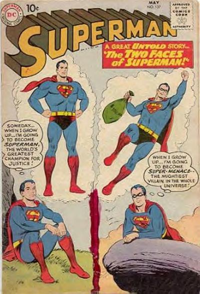 """""""The Two Faces of Superman!"""""""