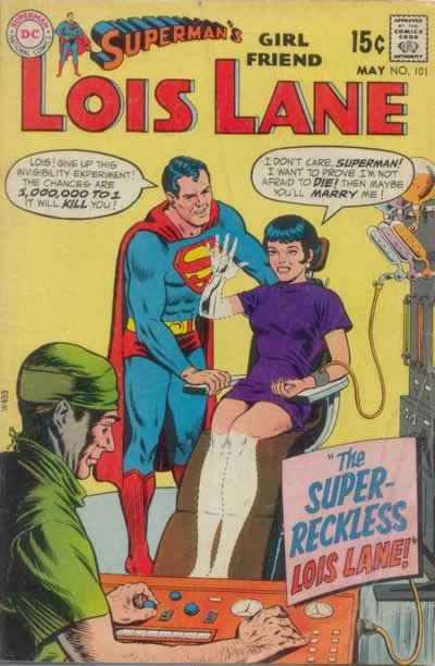 Lois:  The Original Invisible Woman.