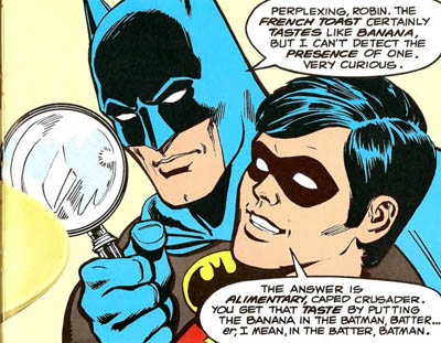 """""""You Get That Taste By Putting the Banana in the Batman Batter."""""""