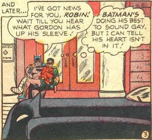"""""""Batman's Doing His Best to Sound Gay."""""""